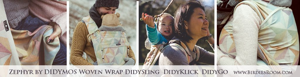 The Didymos Zephyr Collection at Birdie's Room - Woven Wrap, DidySling Ring Sling, DidyKlick Half-Buckle Carrier, DidyGo Onbuhimo